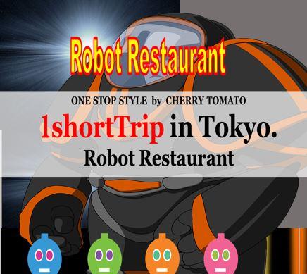 Robot Restaurant *1shortTrip*.Tokyo